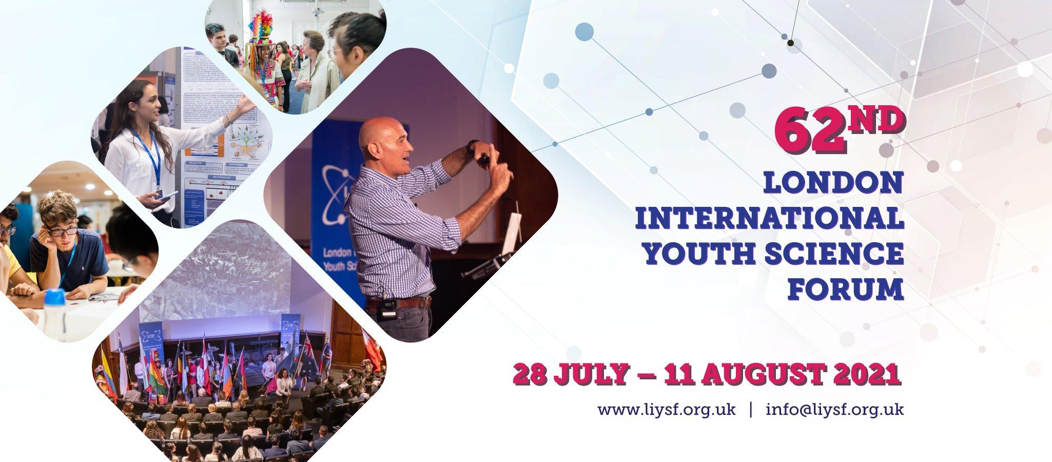 LONDON INTERNATIONAL YOUTH SCIENCE FORUM (LIYSF)